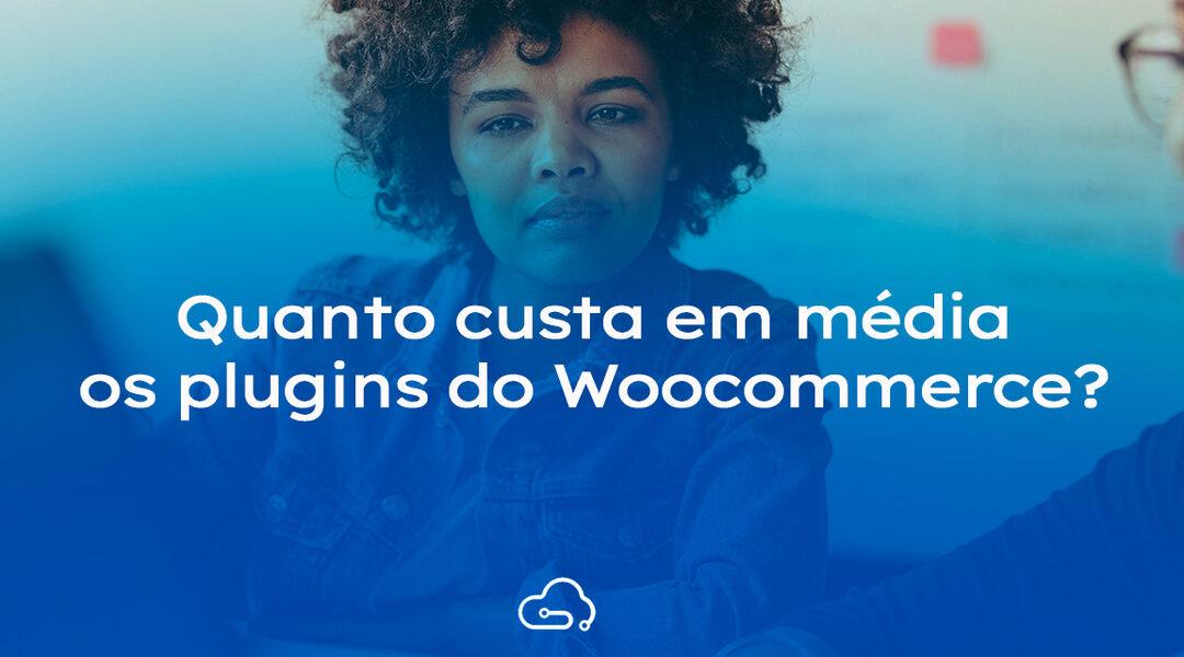 Quanto custa em média os plugins do WooCommerce
