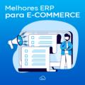 melhores ERP para E-commerce